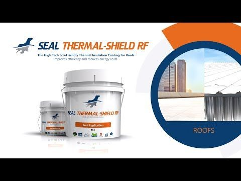 Seal Thermal-Shield RF - Cool Roof Thermal Insulation